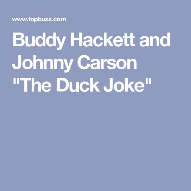 Buddy hackett duck joke