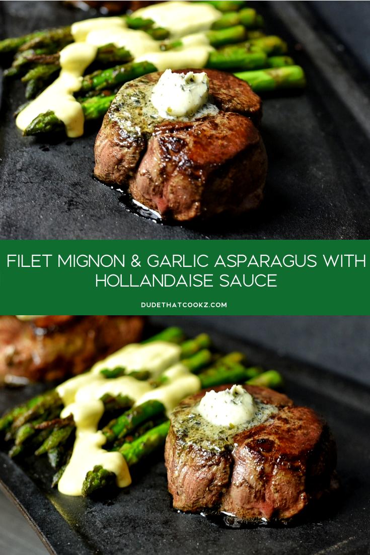 Filet Mignon With Asparagus & Hollandaise Sauce   Dude ...
