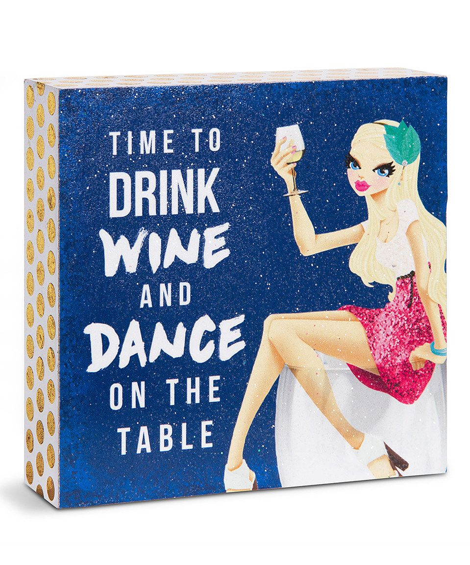Loving this 'Time to Drink Wine' Block Sign on #zulily! #zulilyfinds