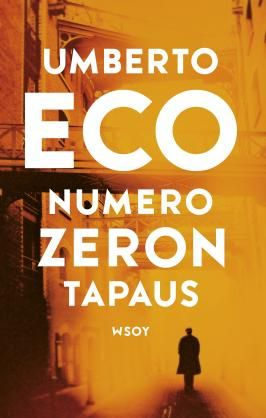 Numero Zeron tapaus - Umberto Eco - #kirja
