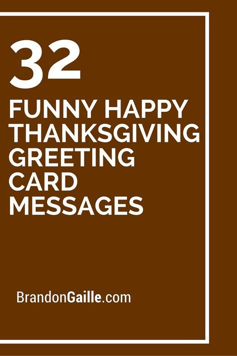 32 Funny Happy Thanksgiving Greeting Card Messages | Cards Sayings ...