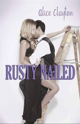 La Chronique des Passions: Cocktail, Tome 2: Rusty Nailed  de Alice Clayton