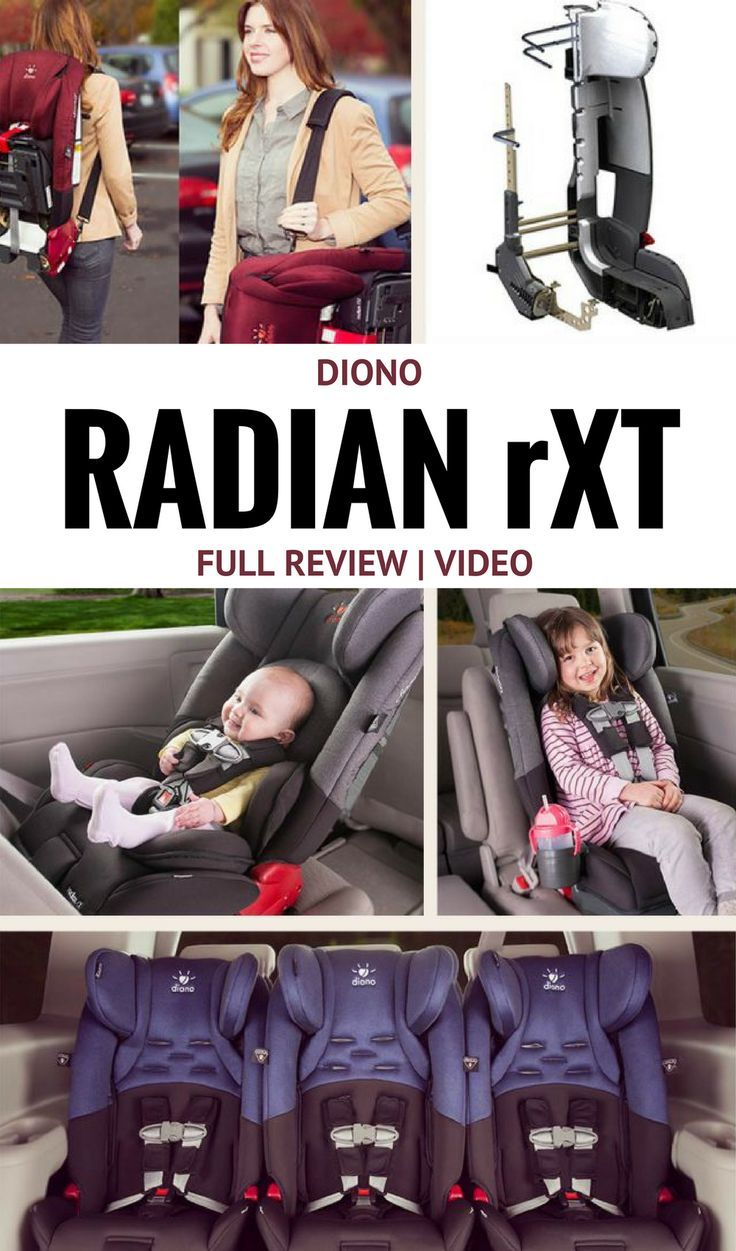 Diono Radian Rxt Review Mom Life Baby Car Seats