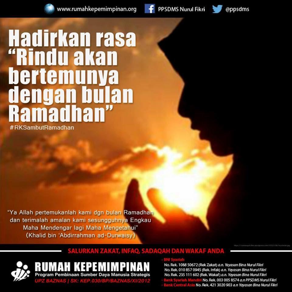Hadirkan Rasa Rindu Akan Bertemunya Dengan Bulan Ramadhan