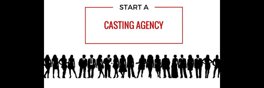 How To Start A Casting Agency It Cast Film Funding Agency