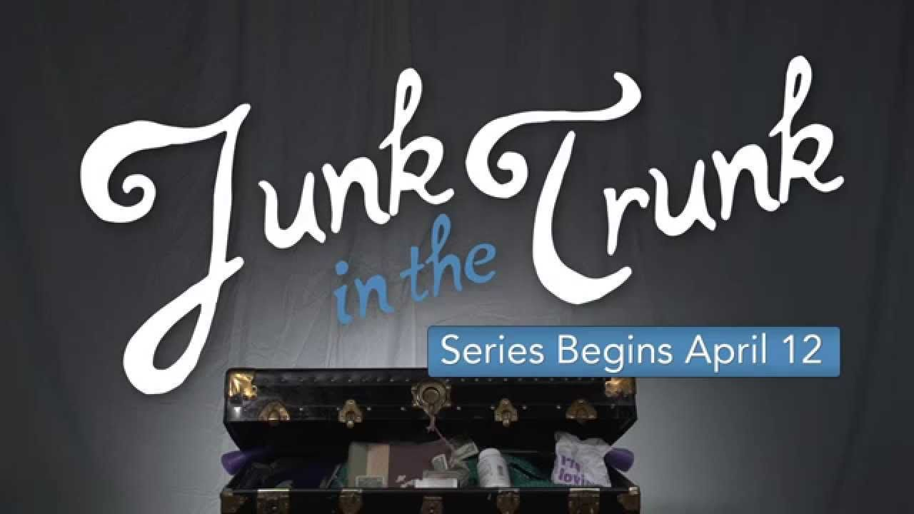 Junk In The Trunk Promo | Coastal Community Church We all have junk ...