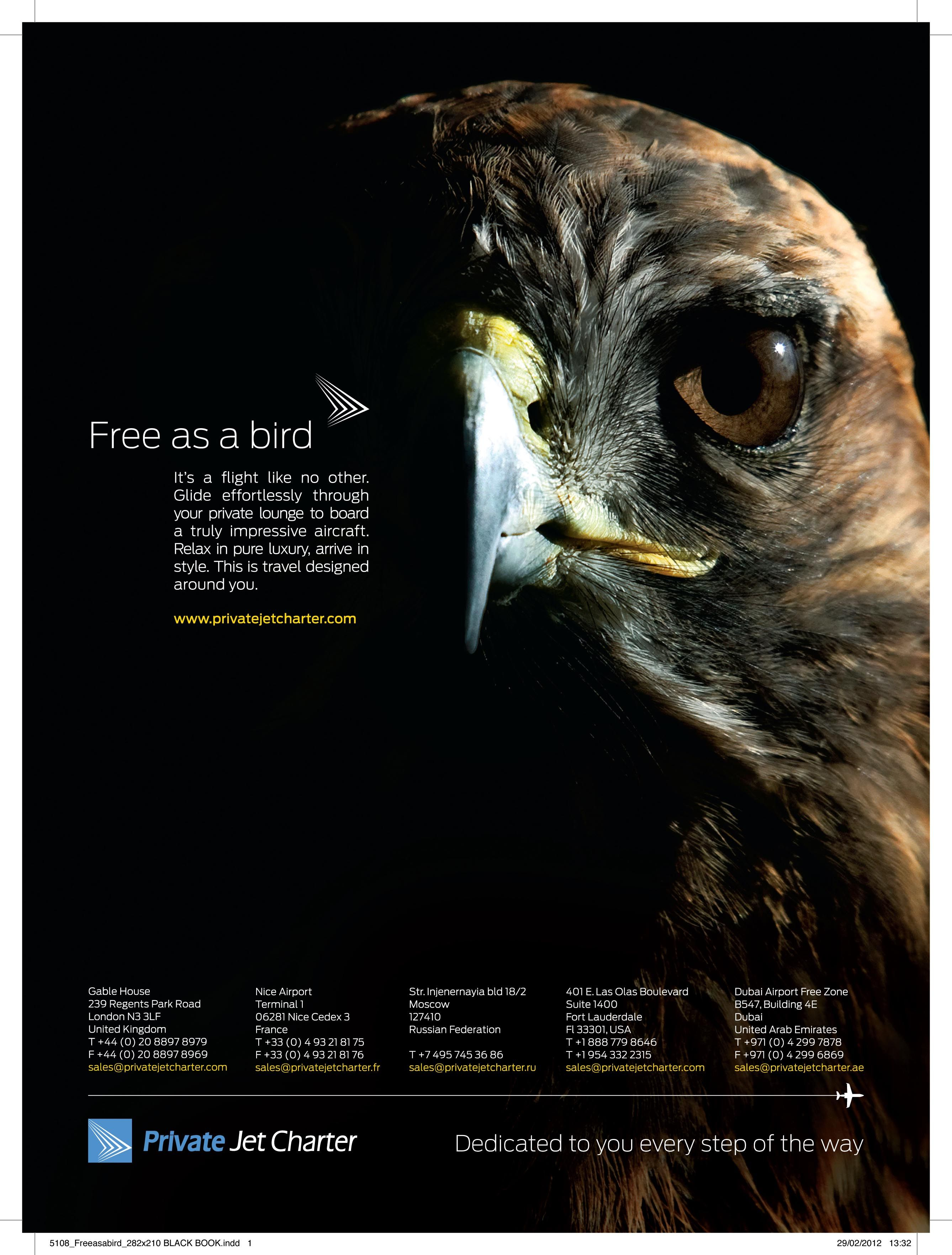 And another one from our new ad campaign. Do you feel as free as a bird today?