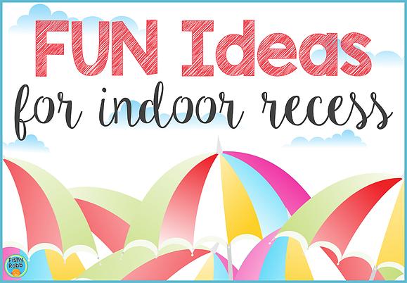 Fun Ideas for Indoor Recess Classroom games elementary