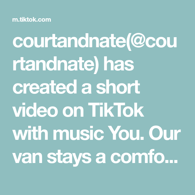 Courtandnate Courtandnate Has Created A Short Video On Tiktok With Music You Our Van Stays A Comfortable Temperature In Ho The Originals Video Voice Effects