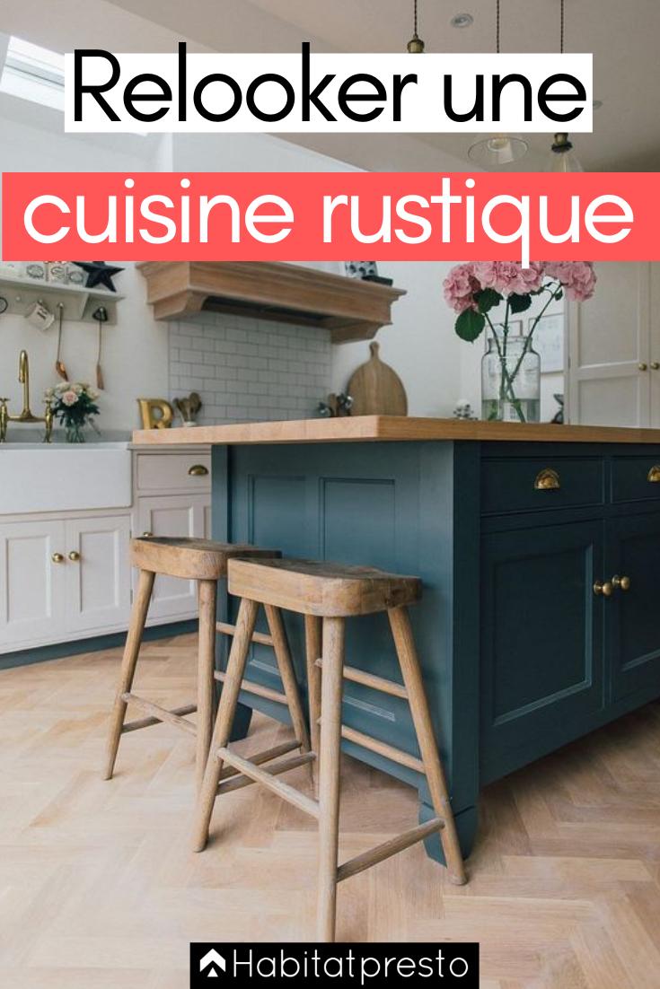 Relooker une cuisine rustique 7 astuces pour la moderniser ilots de cuisine cuisine - Relooker une cuisine rustique ...
