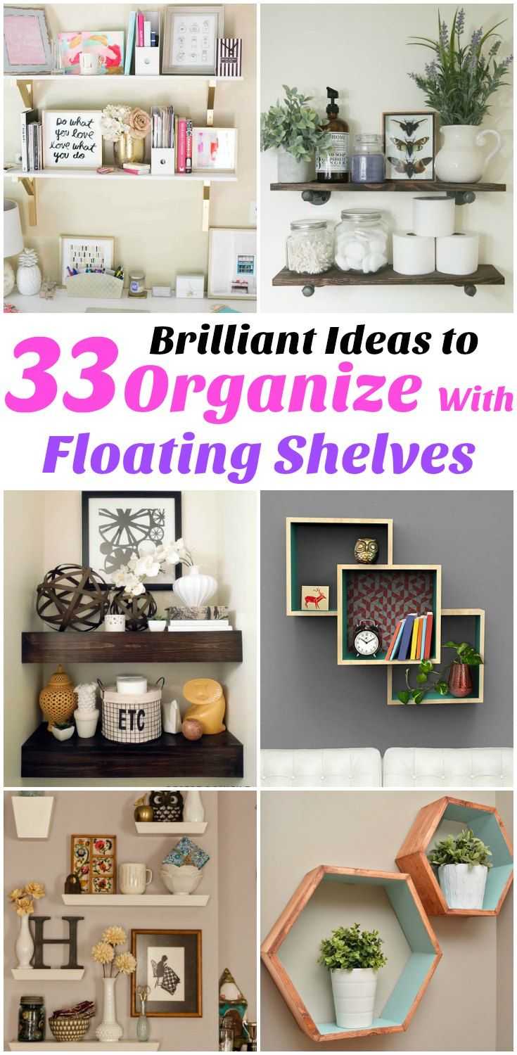Organize and Decor With Floating Shelves