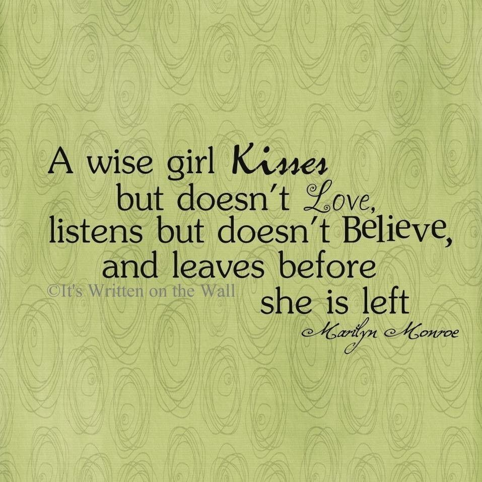 Wise Quotes About Love Marilyn Monroe Quote A Wise Girl Kisses But Doesn't Love Vinyl