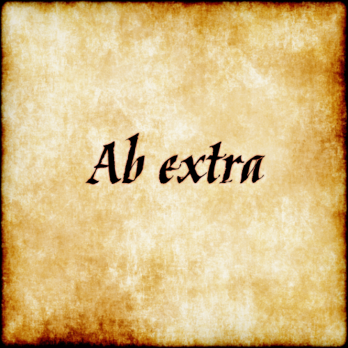 Ab extra - From beyond #latin #phrase #quote #quotes - Follow us at facebook.com/LatinQuotesPhrases