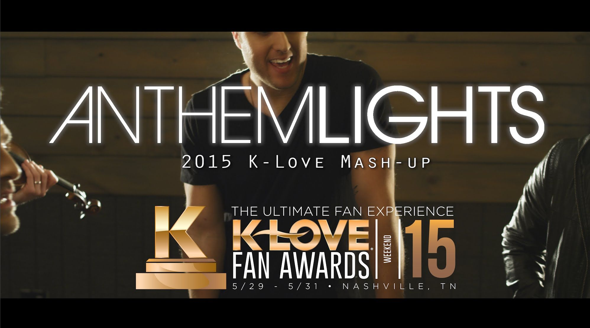2015 KLOVE Fan Awards Songs of the Year (by Anthem