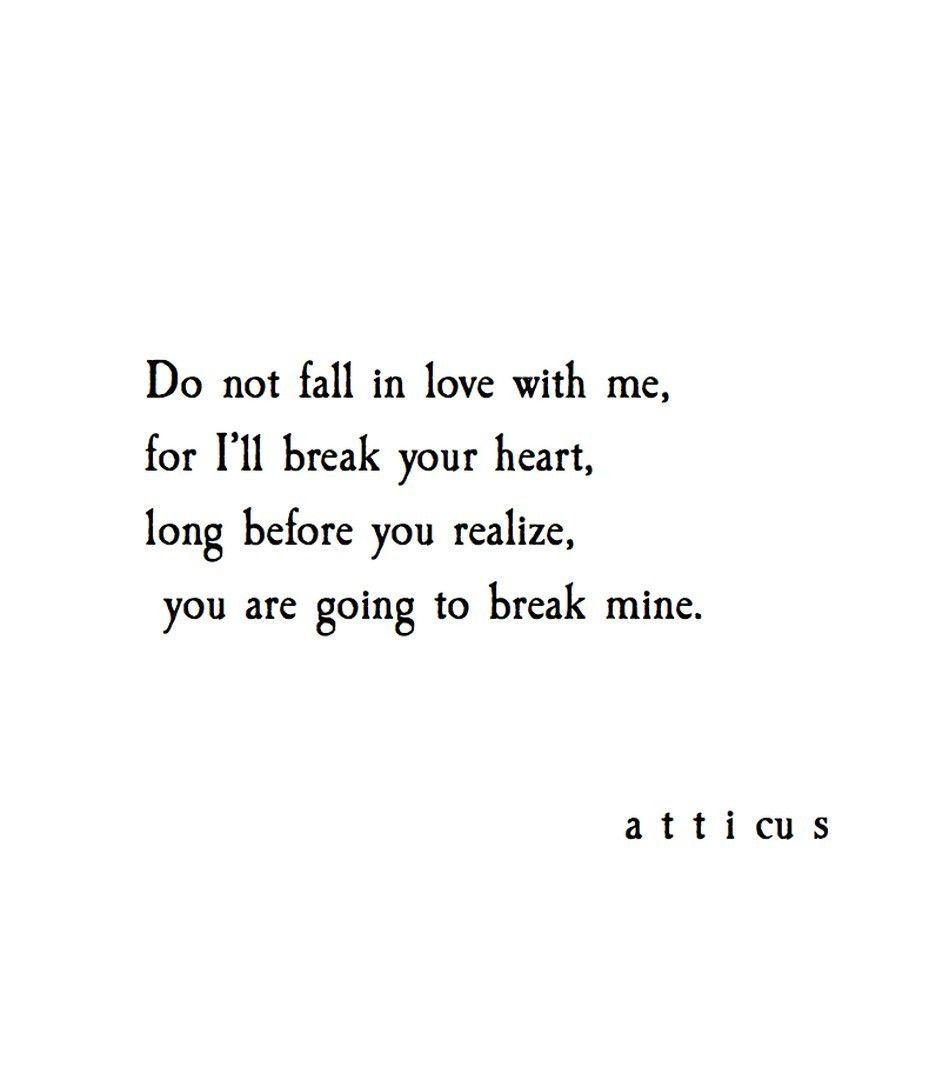 Poem Quotes About Life Atticuspoetry Atticuspoetry  I Love Quotes  Pinterest  Poem