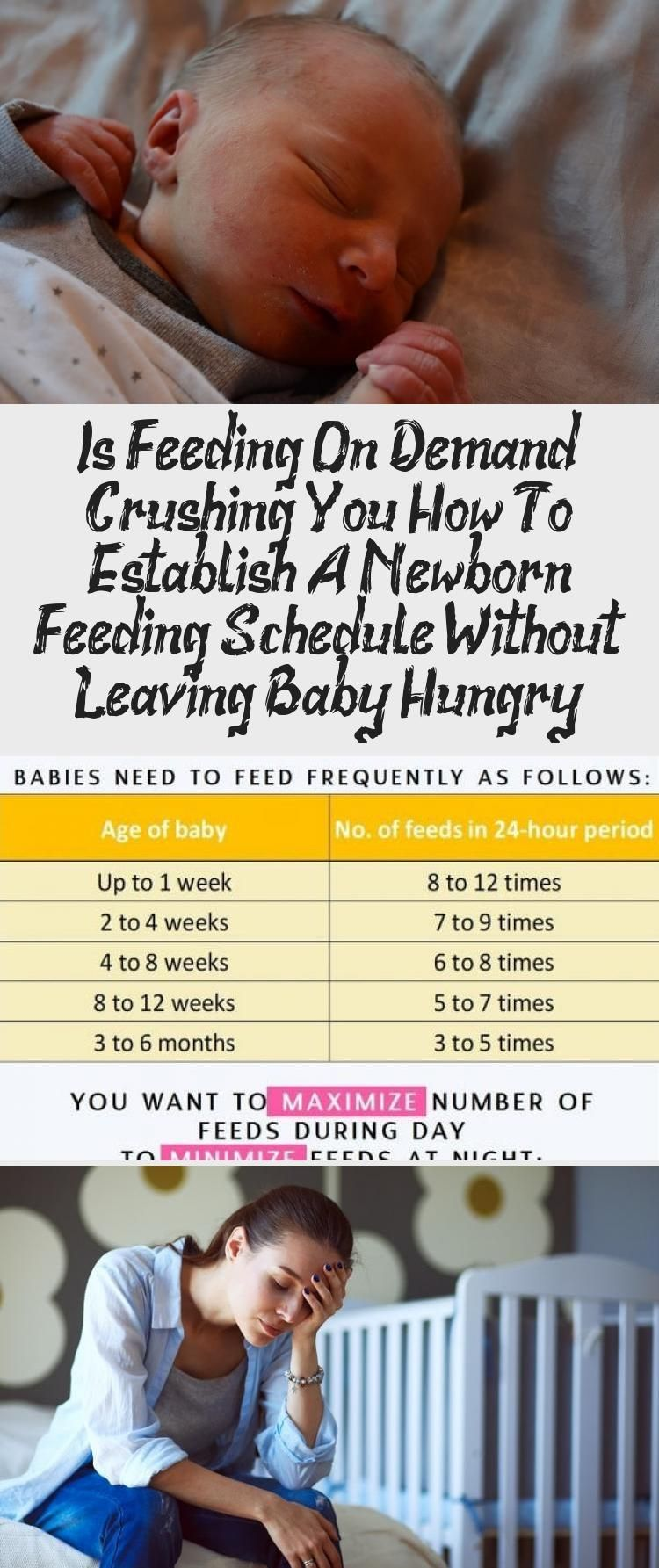 Is Feeding On Demand Crushing You? How To Establish A Newborn Feeding Schedule Without Leaving Baby...