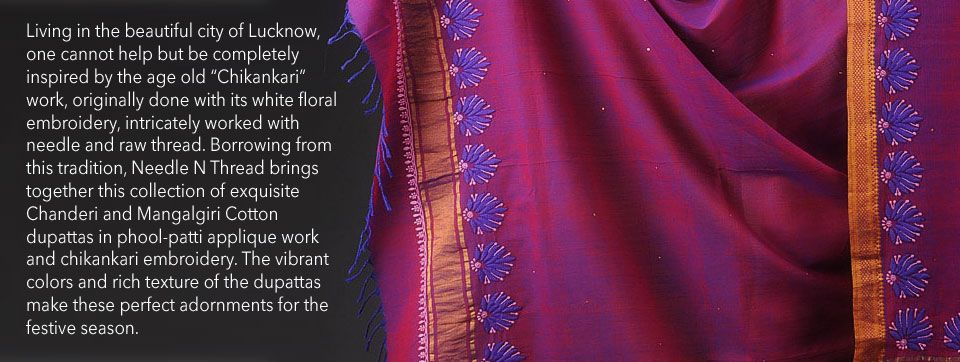 Buy Needle Narratives by Needle N Thread Phool-Patti Embroidery Chanderi & Mangalgiri Cotton Dupattas Online at Jaypore.com
