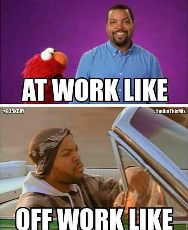 work icecubememe elmo tgif memes funnymemes