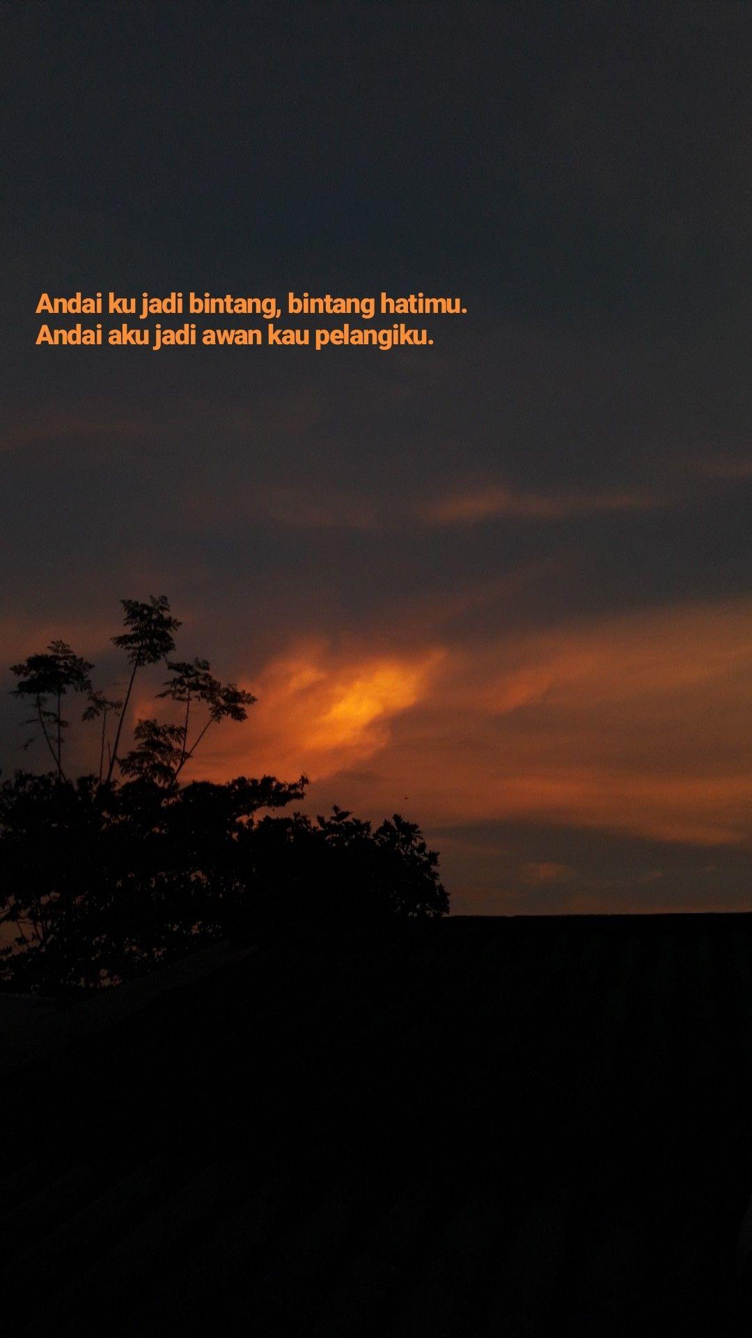 Aesthetic Senja Aku Kamu Sky Langit Kita Kata Kata Indah