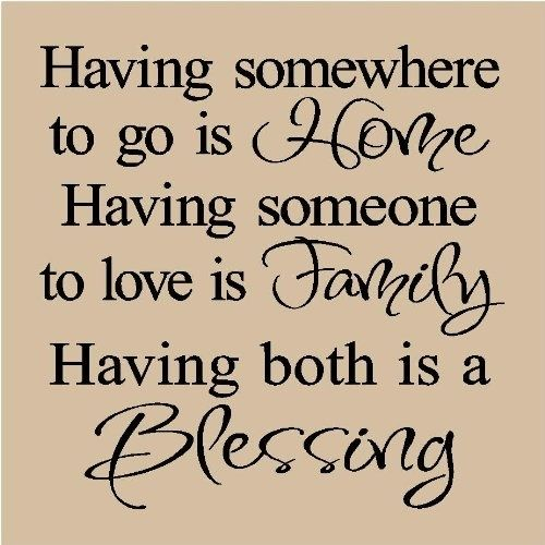 home family are blessings inspiring words family quotes