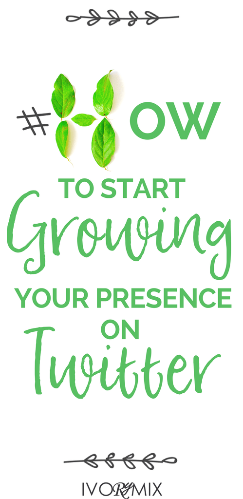4 Tactics To Growing Your Presence On Twitter Twitter For Business Twitter Marketing Twitter Marketing Strategy