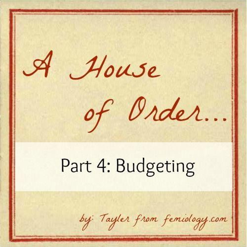 A House Of Order–Budgeting