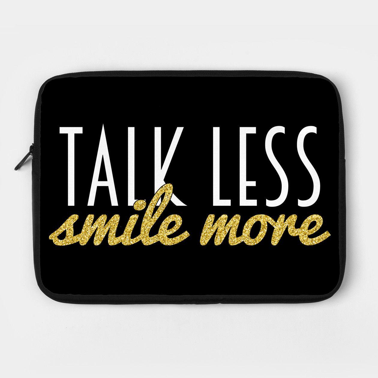 talk less smile more school in 2018 pinterest hamilton smile