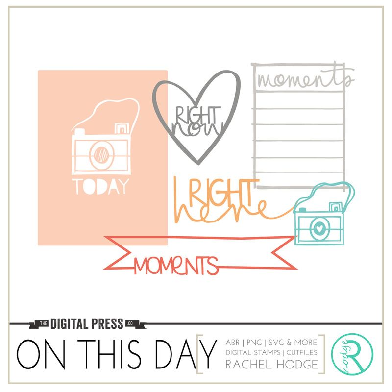 Free On This Day Cut Files from  Rachel Hodge {August 2016 DigiScrap Parade}