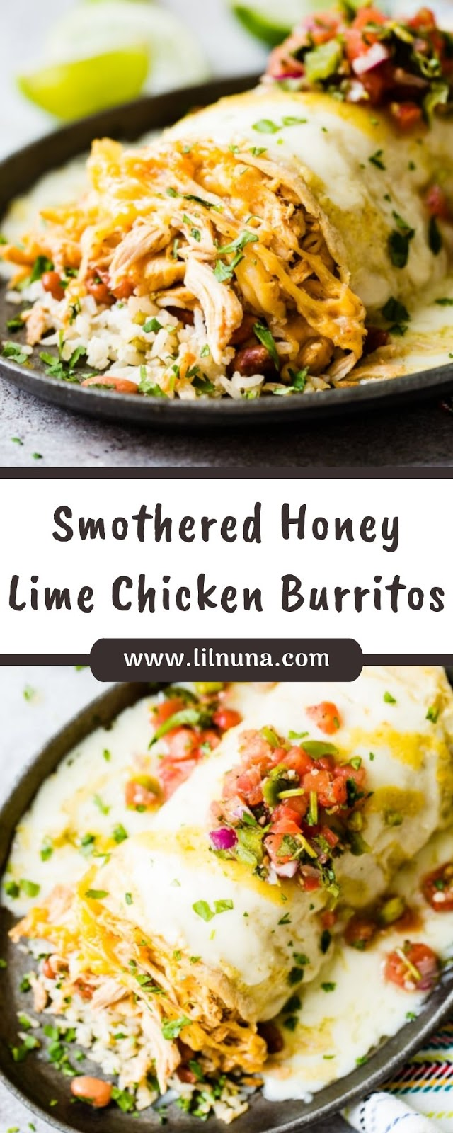 Lilnuna: Smothered Honey Lime Chicken Burritos