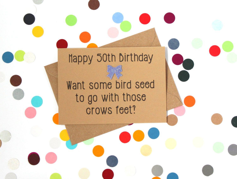Funny 50th Birthday Card Crow's Feet and Birdseed
