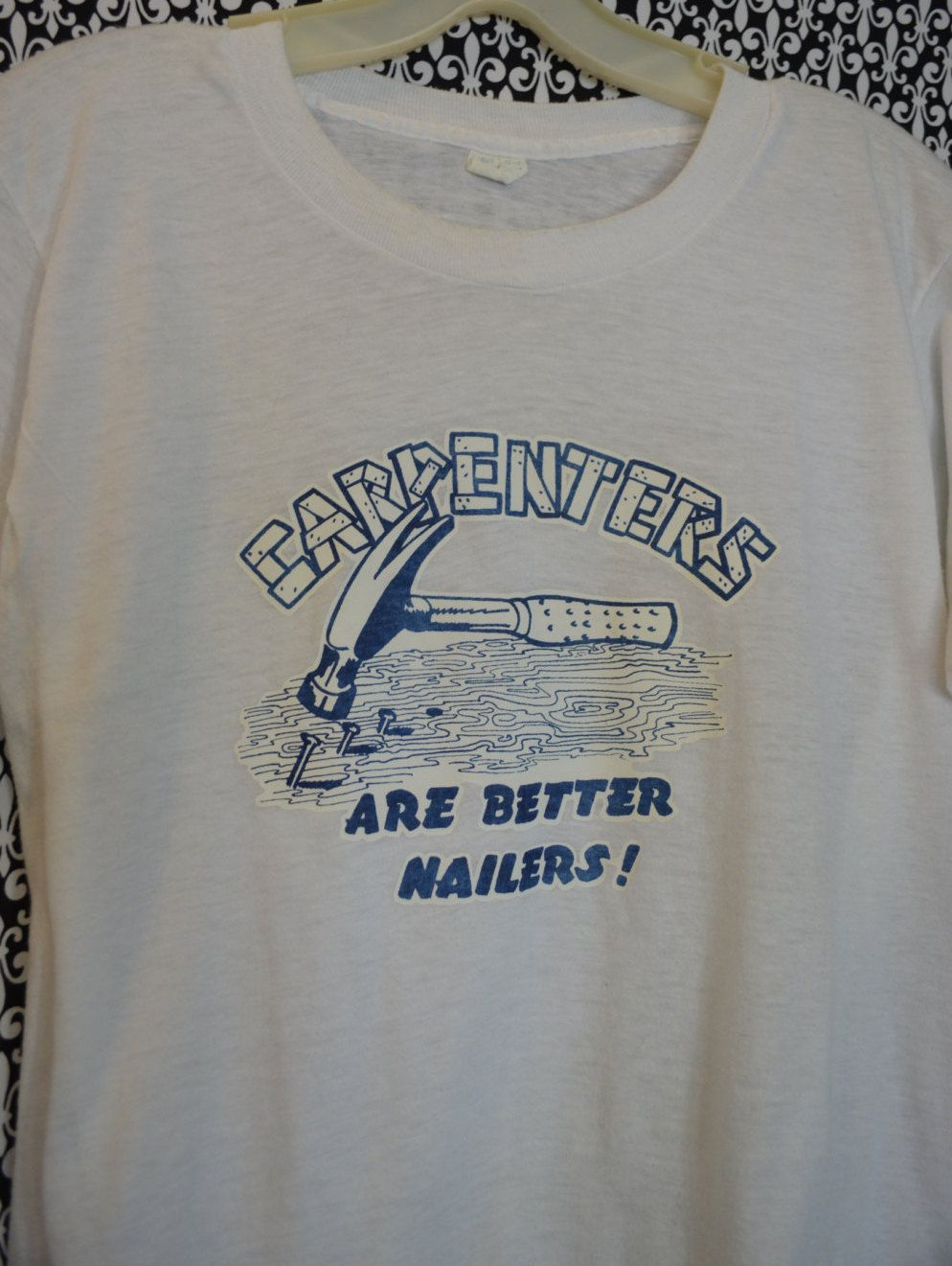 Retro Printed Shirt says Carpenters are Better Nailers Print Lettering  Vintage T-Shirt White Blue Women s Medium Short Sleeves Crew Neck by  SerialMateriaL ... bf166c043e