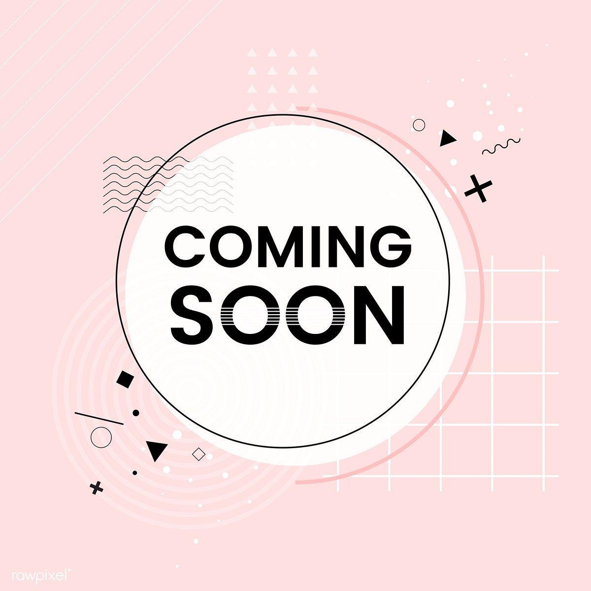 Download Premium Vector Of Coming Soon Shop Announcement Vector 511987 Logo Online Shop Business Marketing Design Vector Free