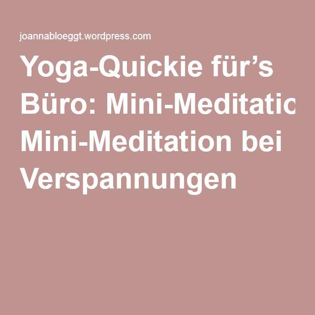 Yoga-Quickie für's Büro: Mini-Meditation bei Verspannungen  