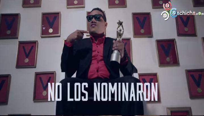 No Los Nominaron 2015 (RAYMOND Y MIGUEL) #Video