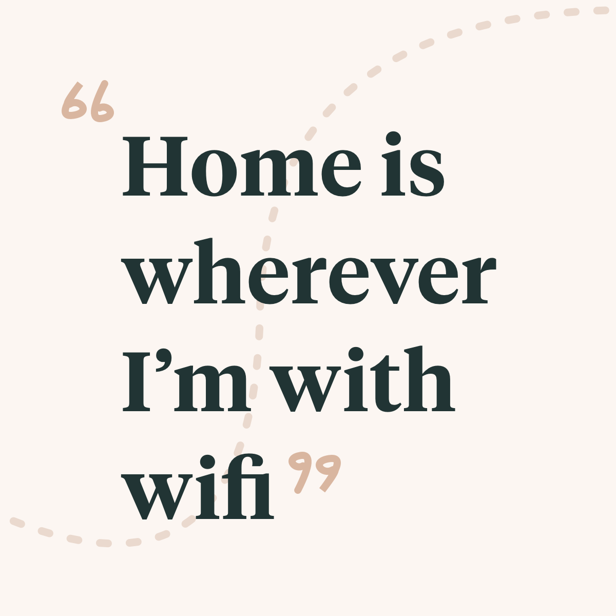 Home Is Wherever I M With Wifi Like If You Agree Funny Quotes Maker Business Photo And Video