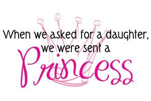 Princess Daughter Quotes Google Search Princess Daughter