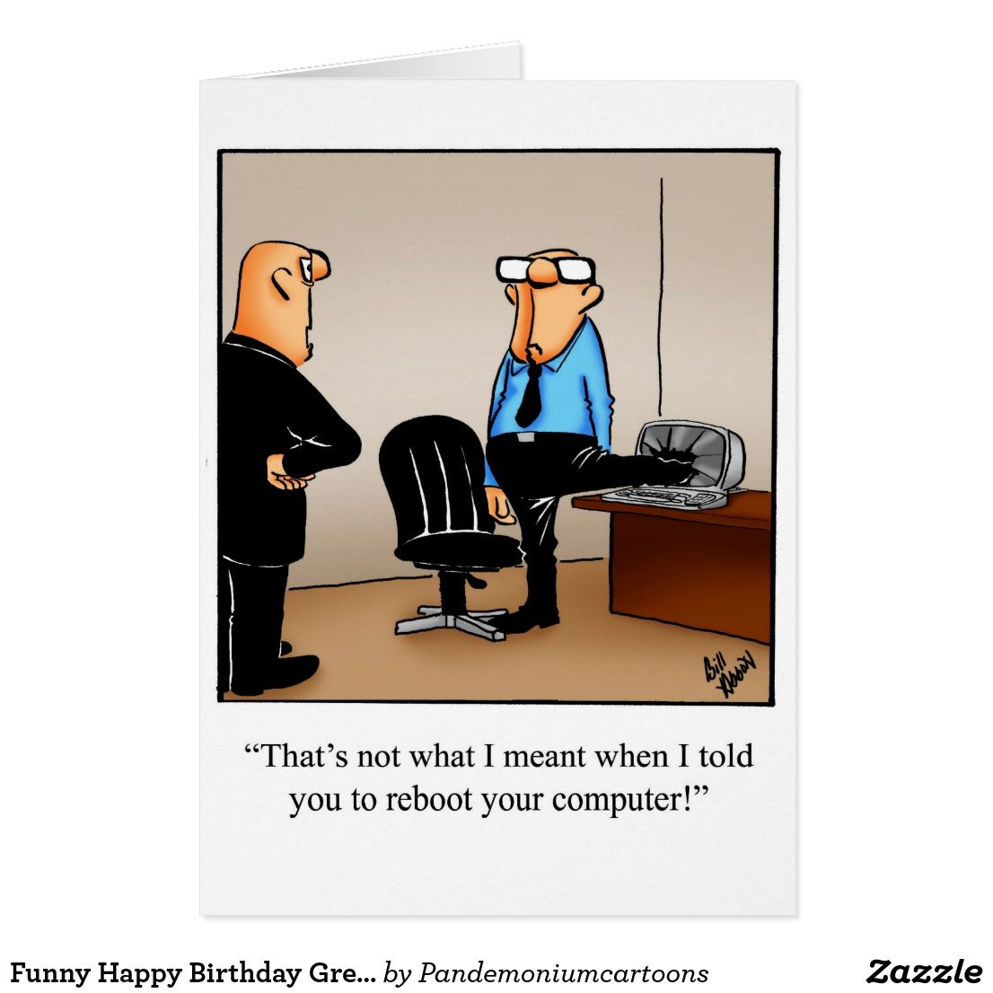 Funny Happy Birthday Greeting Card Zazzle Com In 2021 Funny Happy Birthday Greetings Cartoon Jokes Nerd Humor