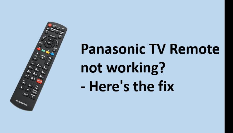 Panasonic Tv Remote Not Working Here S The Fix Tv Remote Panasonic Tvs Remote