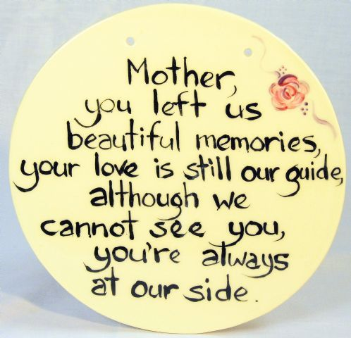 Mother Death Quotes Loss of Mother Quotes | Mothers Memories' Plaque   Round   LOSS OF  Mother Death Quotes