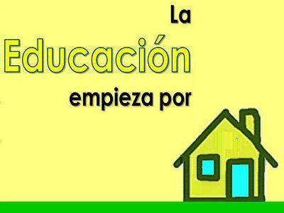 La Educación Empieza Por Casa Educacion Frases De Educacion Frases Motivadoras