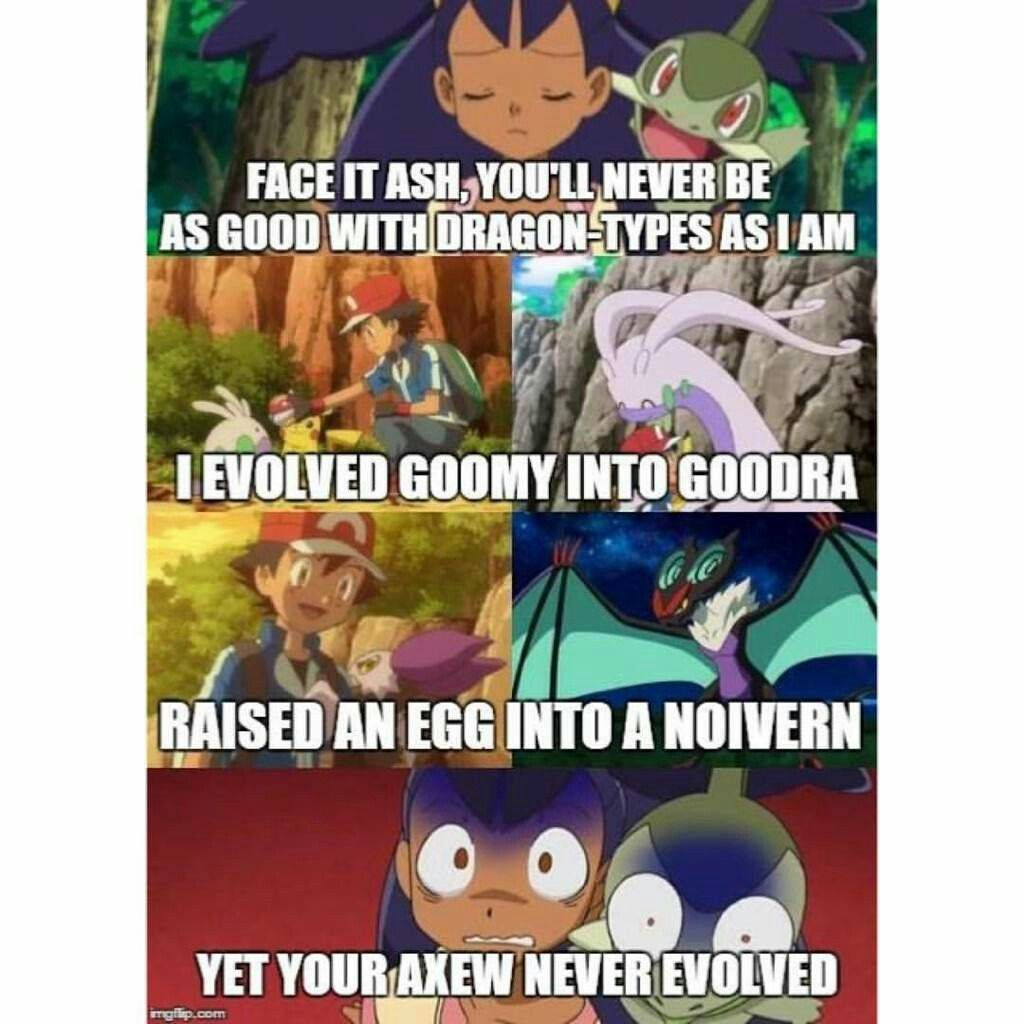 Pokemon Memes Yeah Burn Her Ash Burn Her With Your Dragon Types Show Her Whos The Better Trainer