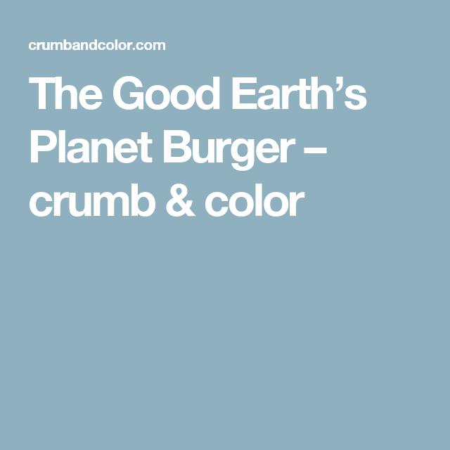 The Good Earth's Planet Burger – crumb & color