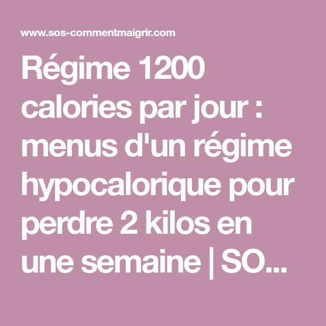 Régime 1200 calories par jour : menus d'un régime