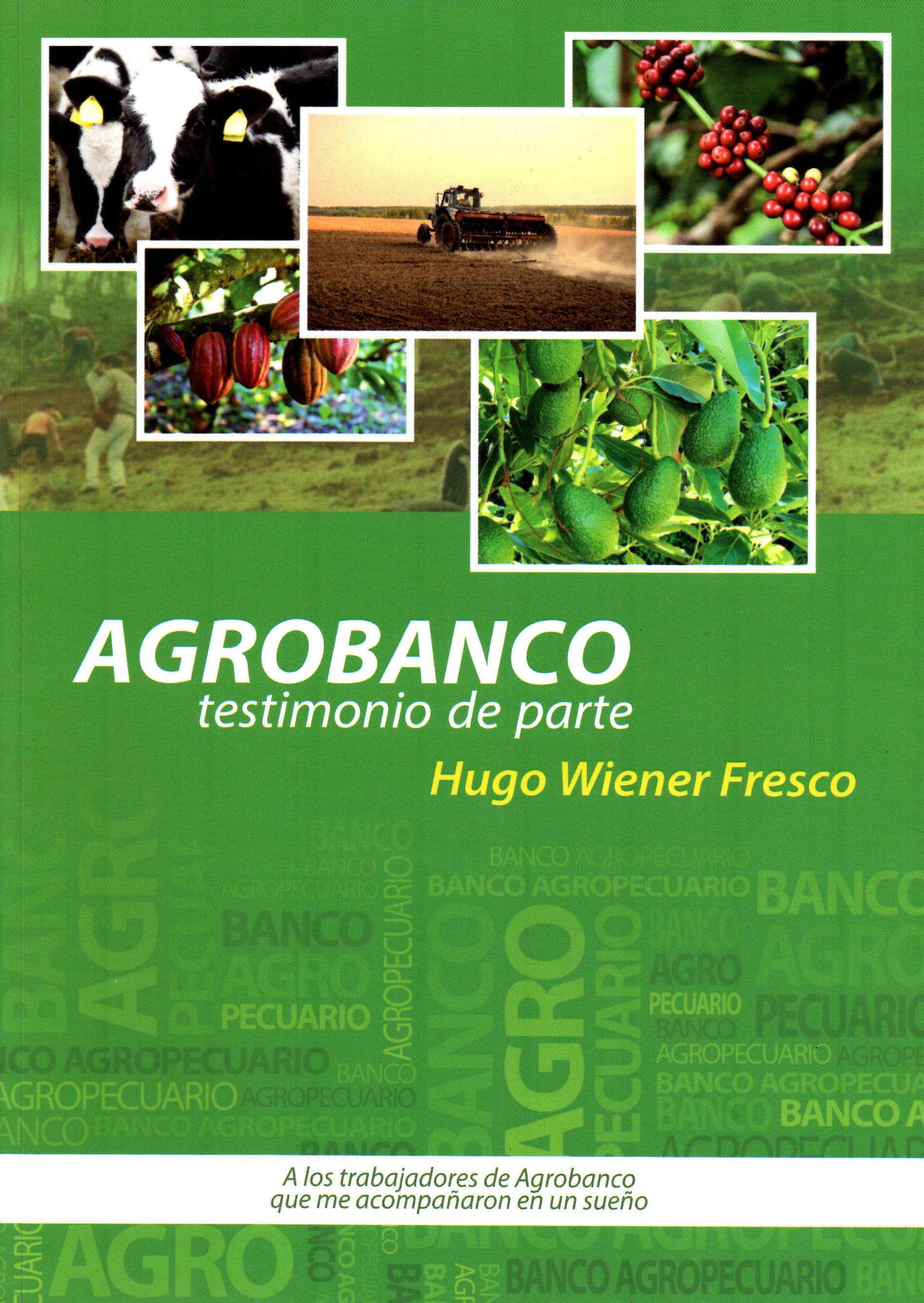Agrobanco Testimonio De Parte Hugo Wiener Fresco Planeamiento Gestion Sac Grupo Agronegocios 2014 Hd 1440 P4 W66 Fresco Testimonio