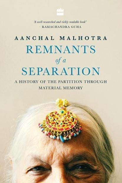 Remnants of a Separation by Aanchal Malhotra   Non-Fiction