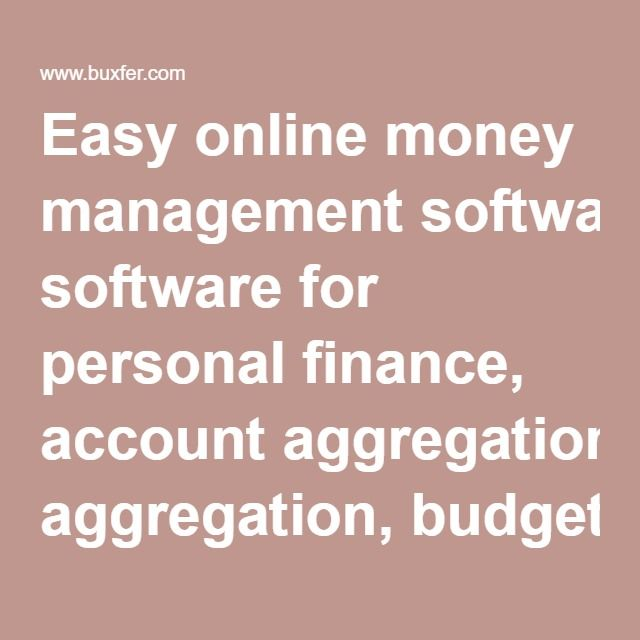 easy online money management software for personal finance account