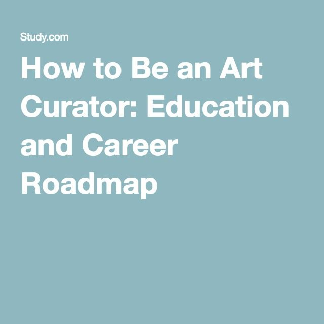 How to Be an Art Curator: Education and Career Roadmap