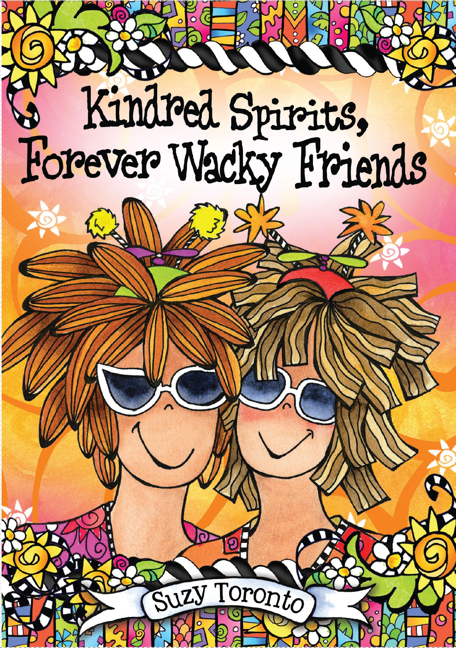 kindred spirits forever wacky friends by suzy toronto available
