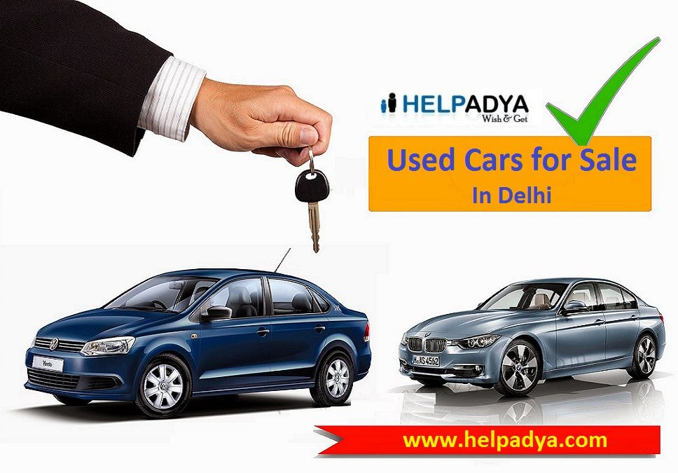 Used Cars for Sale in Delhi on Help Adya Want to sell your used ...