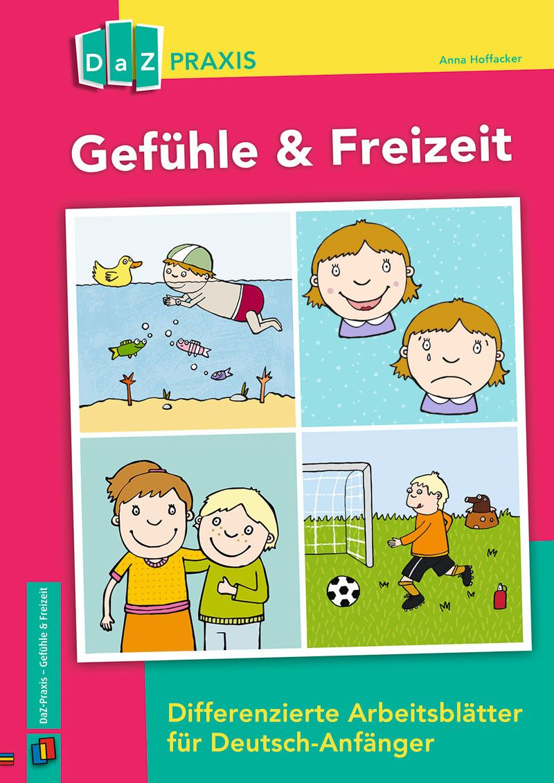 Gefühle & Freizeit – Differenzierte Arbeitsblätter für Deutsch ...